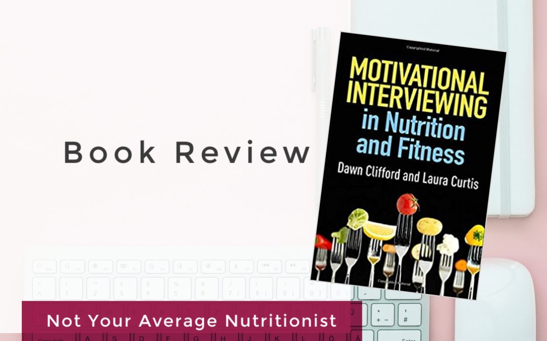 BOOK REVIEW: MOTIVATIONAL INTERVIEWING IN NUTRITION AND FITNESS