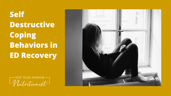 Self Destructive Coping Behaviors in ED Recovery